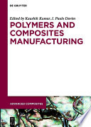 Polymers And Composites Manufacturing Book PDF