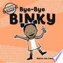 Bye Bye Binky