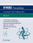 4th International Workshop on Wearable and Implantable Body Sensor Networks  BSN 2007