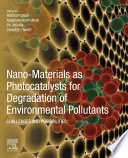Nano-Materials as Photocatalysts for Degradation of Environmental Pollutants