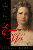 The Emancipator s Wife