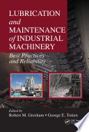 Lubrication and Maintenance of Industrial Machinery