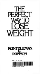 The Perfect Way to Lose Weight