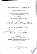 Constitution of the United States, Jefferson's Manual, the Rules of the House of Representatives ...