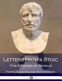 Letters from a Stoic  the Epistles of Seneca