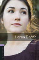Lorna Doone Level 4 Oxford Bookworms Library