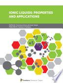 Ionic Liquids: Properties and Applications