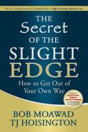The Secret of the Slight Edge