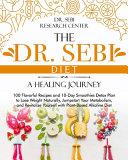 The Dr Sebi Diet A Healing Journey