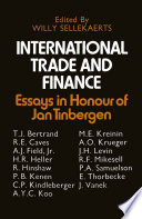 International Trade and Finance  : Essays in Honour of Jan Tinbergen
