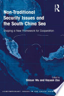 Non Traditional Security Issues And The South China Sea