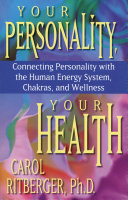 Your Personality  Your Health