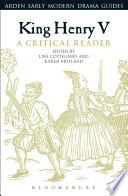 King Henry V  A Critical Reader