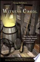 The Witness Carol