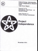 Project Independence Blueprint Final Task Force Report  nuclear Energy