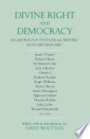 Divine Right and Democracy, An Anthology of Political Writing in Stuart England by David Wootton PDF