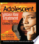 Adolescent Substance Abuse Treatment In The United States Book PDF
