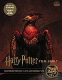 Harry Potter The Film Vault Volume 5 Creature Companions Plants And Shapeshifters