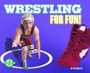 Wrestling for Fun