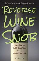 Reverse Wine Snob