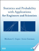 Statistics and Probability with Applications for Engineers and Scientists Book