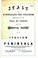 Pdf The history of Italy from the fall of Venice, up to the eve of the renewed struggle in MDCCCLIX. Struggles for freedom, or, The liberation of Italy [by A. Lance. Publ. in parts].