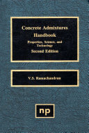 Concrete Admixtures Handbook, 2nd Ed.