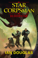 Bloodstar (Star Corpsman, Book 1)