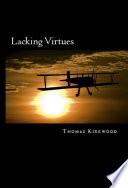 Lacking Virtues