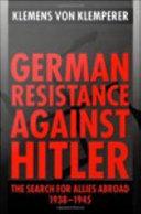 German Resistance Against Hitler ebook