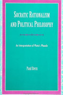 Socratic Rationalism and Political Philosophy