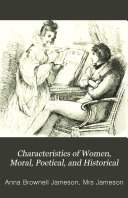 Characteristics of women, moral, poetical and historical