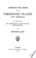 Friedrich der Grosse und die Vereinigten Staaten von Amerika