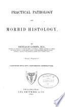 Practical Pathology and Morbid Histology Book