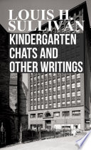 Kindergarten Chats and Other Writings Book