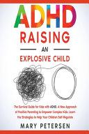 ADHD Raising an Explosive Child