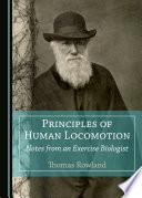 Principles of Human Locomotion