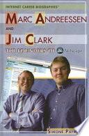 Marc Andreessen and Jim Clark