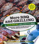 More BBQ and Grilling for the Big Green Egg and Other Kamado Style Cookers