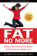 Fat No More, Release the Subconscious Blocks that Prevent your Weight Loss ebook