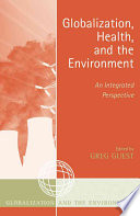 Globalization  Health  and the Environment Book PDF