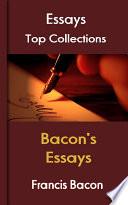 Bacon's Essays  : Top Essays