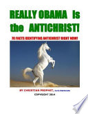 Really Obama Is the Antichrist!
