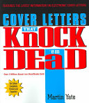 Cover Letters that Knock Them Dead