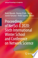 Proceedings of NetSci X 2020  Sixth International Winter School and Conference on Network Science
