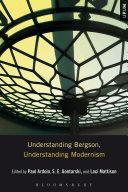 Understanding Bergson  Understanding Modernism