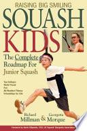 Raising Big Smiling Squash Kids
