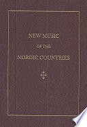 """New Music of the Nordic Countries"" by various, John David White, John White, Jean Christensen, Per F. Broman, Morten Eide Pedersen, Kimmo Korhonen, Harald Herresthal"