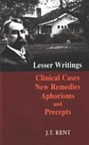 New Remedies  Clinical Cases  Lesser Writings  Aphorisms and Precepts
