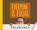 Everyone is Equal  The Kids  Book of Tolerance